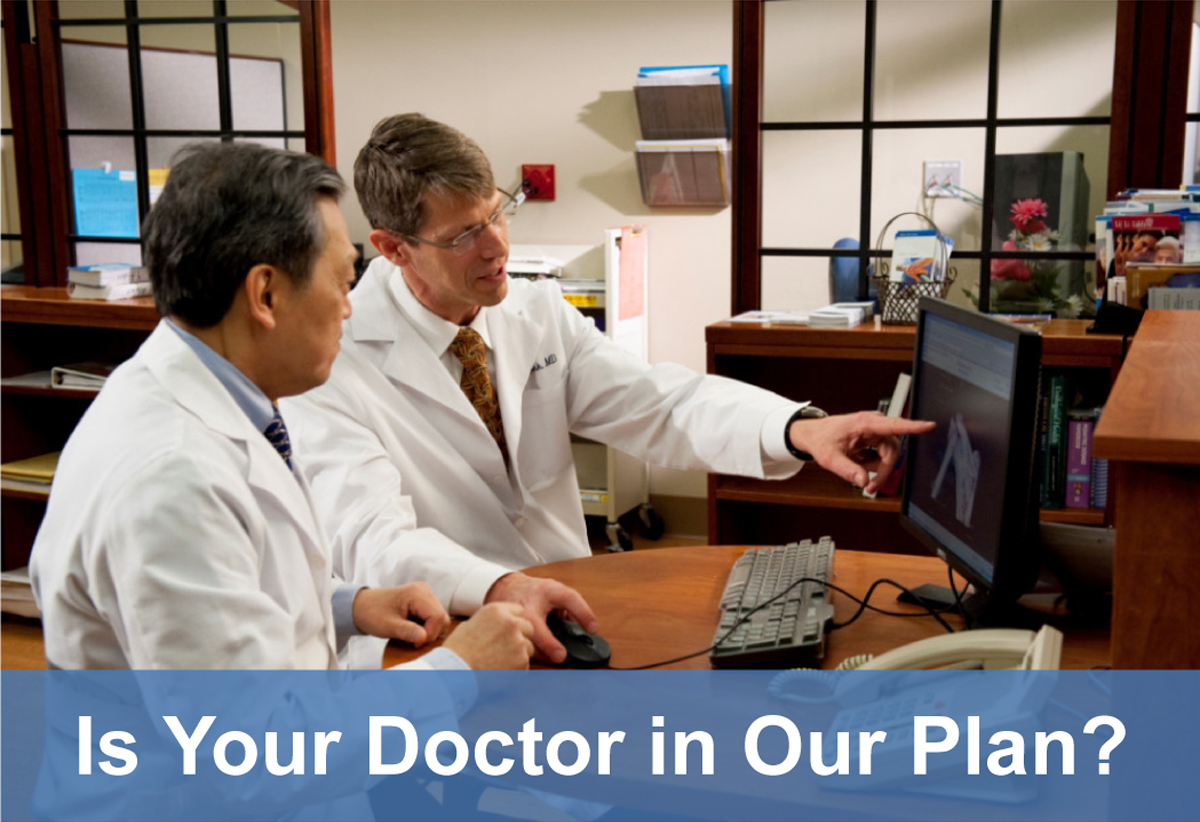 Is Your Doctor in Our Plan?